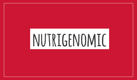 Nutrigenomic
