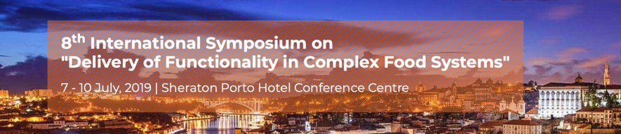 "8th International Symposium on ""Delivery of Functionality in Complex Food Systems"""
